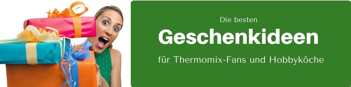 Geschenke für Thermomixfans